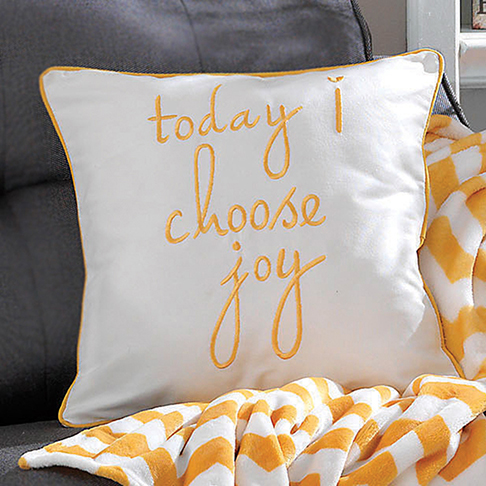 Signature Homestyles Today I Choose Joy Pillow Cover