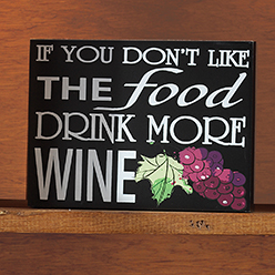 Drink More Wine Sign