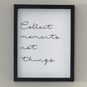 Collect Moments Sign