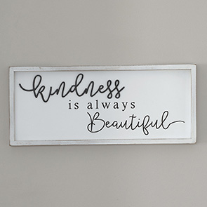 Kindness is Beautiful Sign