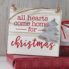 All Hearts Come Home Sign